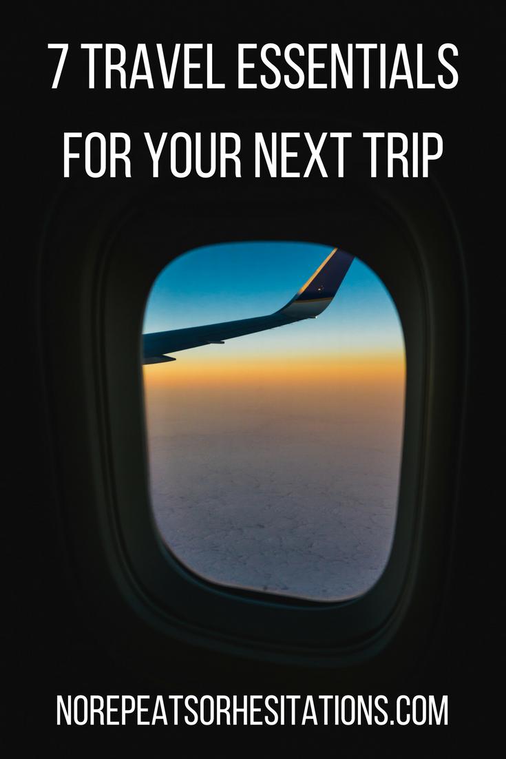 7 Travel Essentials for Your Next Trip