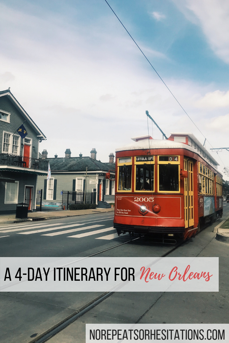 4 day itinerary for new orleans pinterest